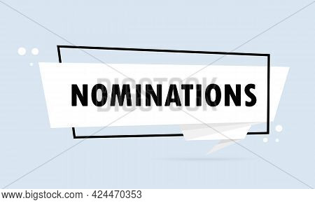 Nomination. Origami Style Speech Bubble Banner. Poster With Text Nomination. Sticker Design Template