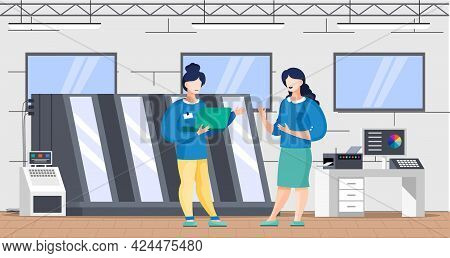 Women Working With Equipment, Printing Machine For Print House. Printing Company Employees Working W