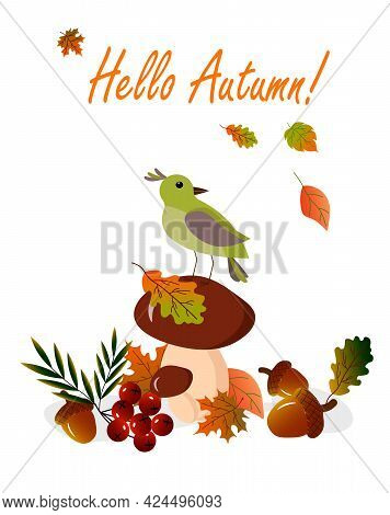Card With A Bird Sitting On A Mushroom And Leaves. Autumn Drawing With Meta For Text. Vector Illustr