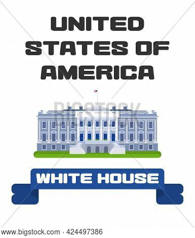 Poster Presidential Palace With Ribbon America New