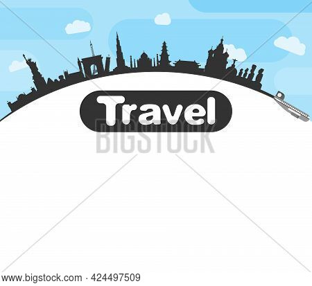 Travel Around The World By Plane To The Sights New