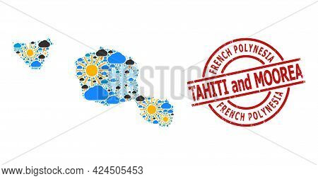 Weather Mosaic Map Of Tahiti And Moorea Islands, And Distress Red Round Seal. Geographic Vector Coll