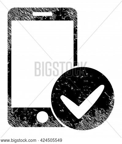 Approved Smartphone Icon With Scratched Style. Isolated Vector Approved Smartphone Symbol With Scrat