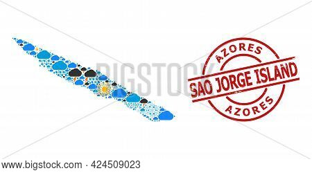 Climate Collage Map Of Sao Jorge Island, And Scratched Red Round Stamp. Geographic Vector Collage Ma
