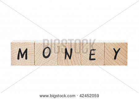 Money Written With Wooden Blocks.