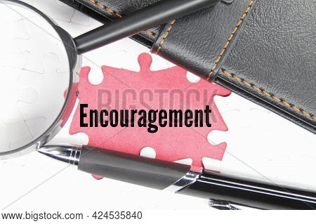Magnifying Glass, Pens, Notebooks And Words Of Encouragement