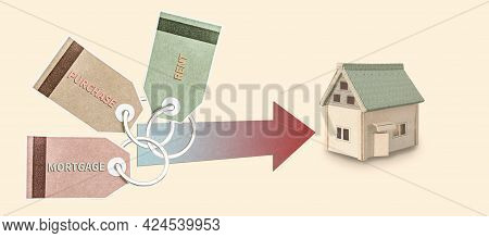 Tags Of Different Colors With The Inscription - Mortgage, Purchase, Rent. Arrow Pointing At The Hous