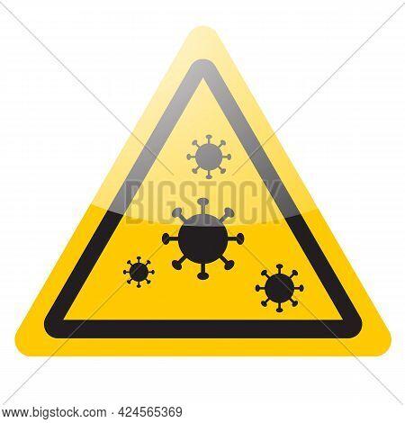 Warning Sign Of Virus Coronavirus Covid-19. Vector Icon Illustration