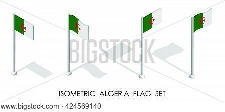 Isometric Flag Of Algeria In Static Position And In Motion On Flagpole. 3d Vector