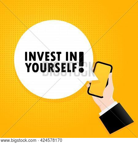 Invest In Yourself. Smartphone With A Bubble Text. Poster With Text Invest In Yourself. Comic Retro