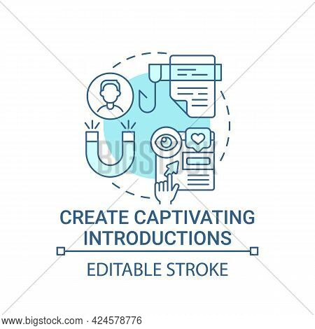 Create Captivating Introductions Concept Icon. Viral Content Abstract Idea Thin Line Illustration. W