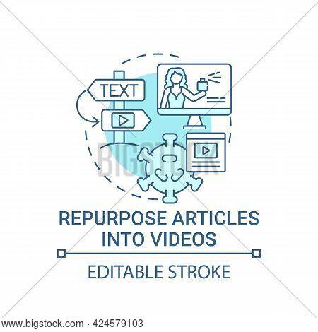 Repurpose Articles Into Videos Concept Icon. Viral Content Method Abstract Idea Thin Line Illustrati