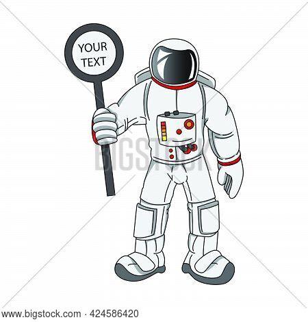 Astonaut Cartoon Mascot Holding Placard Vector Eps