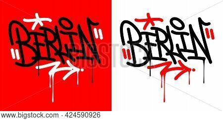 Berlin Abstract Hip Hop Urban Hand Written Graffiti Style Vector