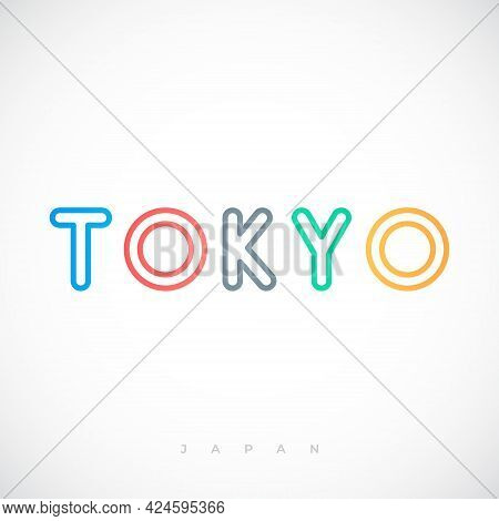 Tokyo Capital City Typography Lettering Design. Signboard With Text Tokyo, Japan. Stock Vector Illus