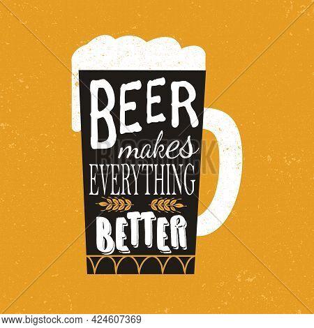 Beer Makes Everything Better Social Media Post Template Design