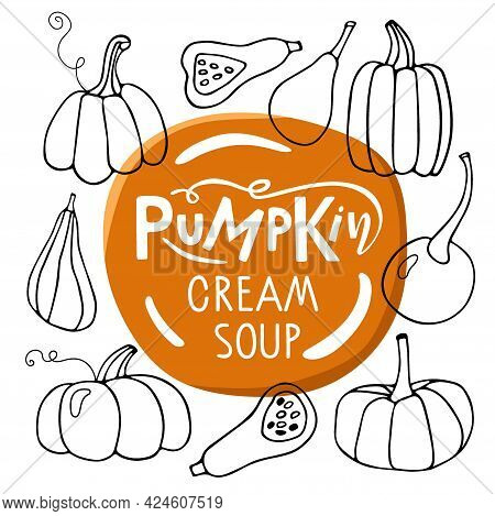 Top View Of Orange Color Soup Plate Surrounded By Various Pumpkins. Pumpkin Cream Soup Lettering Typ