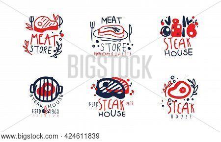 Steak Store Premium Quality Logo Design Set, Steak House Labels Hand Drawn Vector Illustration
