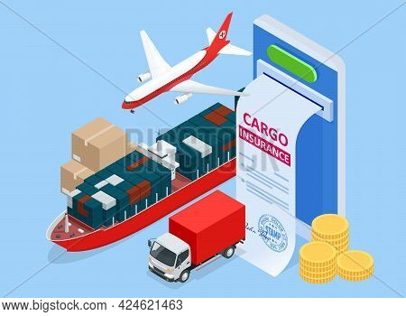 Isometric Insurance Policy Concept. Air Cargo Trucking Transportation Maritime Shipping. On-time Del