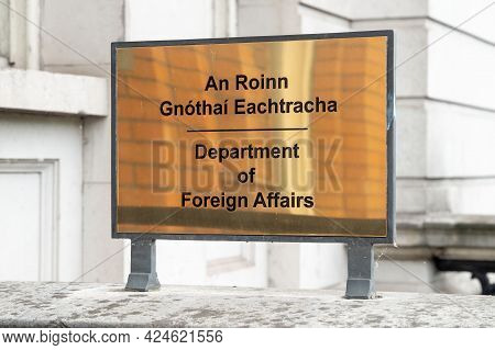 Dublin City, Dublin, Ireland, June 11th 2021. Sign At The Department Of Foreign Affairs St Stephens