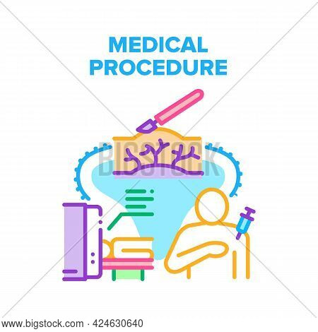 Medical Procedure Treatment Vector Icon Concept. Medical Procedure Treatment, Injection With Syringe