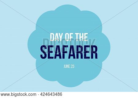 Day Of The Seafarer Typography On Blue Background - Vector Design.