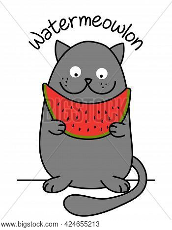 Watermeowlon (watermelon) Text With Cute Cat With Watermelon - Funny Quote Design With Gray Cat. Kit