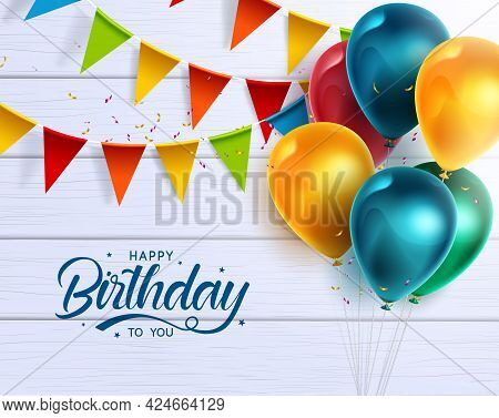 Happy Birthday Vector Banner Design. Happy Birthday To You Greeting Text With Colorful Celebration E