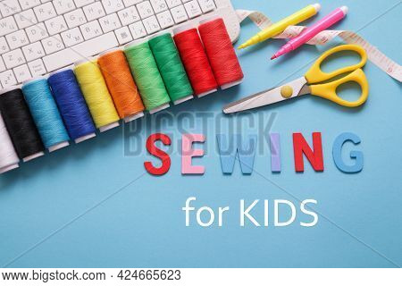 Online Sewing Courses. Sewing For Kids. Tools For Sew, Multicolor Threads, White Keyboard. Diy Learn