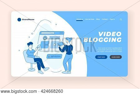 Creation And Maintenance Of Video Blog. Bloggers Prepare And Upload Content To Online Channel. Socia
