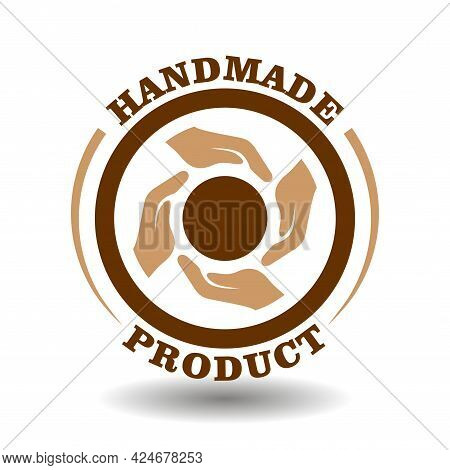 Vector Circle Stamp Handmade Product For Quality Labeling Of Handicraft Manufactured Goods. Concept