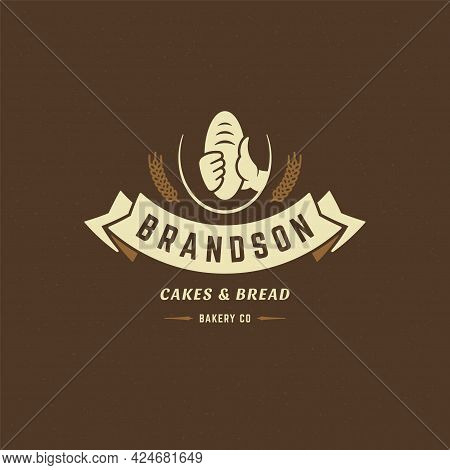 Bakery Badge Or Label Retro Vector Illustration. Hand Holding Bread Or Loaf Silhouette For Bakehouse