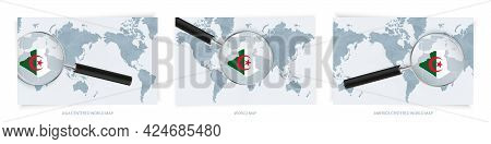 Blue Abstract World Maps With Magnifying Glass On Map Of Algeria With The National Flag Of Algeria.