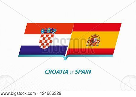 Croatia Vs Spain In European Football Competition, Round Of 16. Versus Icon On Football Background.