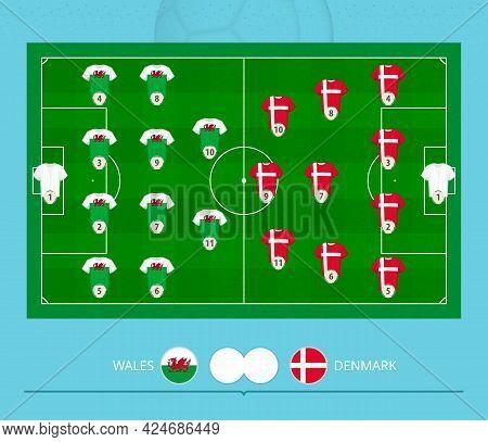 Football Match Wales Versus Denmark, Teams Preferred Lineup System On Football Field. Vector Illustr