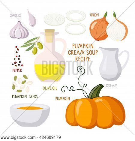 Pumpkin Soup Recipe, Thanksgiving Autumn Soup Kit Or Other Autumn Holiday. Thanksgiving Day, Autumn,