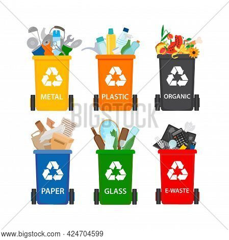 Garbage Containers With Recyclable Waste. Metal, Plastic, Organic, Paper, Glass, E-waste Recyclable