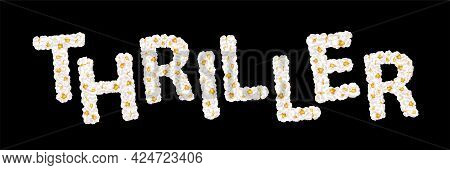 Thriller Lettering Consisting Of Air Popcorn. Movie Genres. Vector Illustration