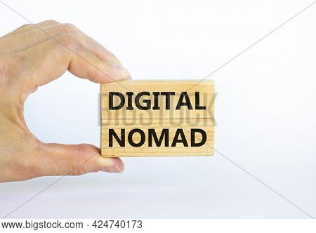 Digital Nomad Symbol. Wooden Blocks With Words Digital Nomad On Beautiful White Background, Copy Spa