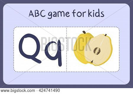 Kid Alphabet Mini Games In Cartoon Style With Letter Q - Quince . Vector Illustration For Game Desig