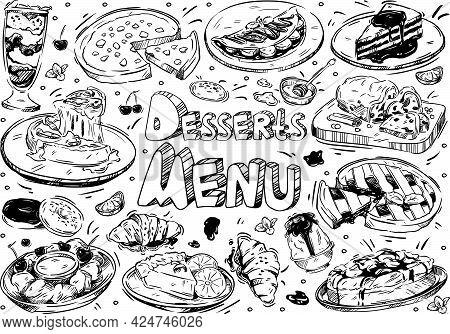 Hand Drawn Vector Illustration Food. Doodle Desserts Menu: Cheesecake, Croissant, Blueberry Sorbet,