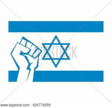 Clenched Fist Against The Background Of The Flag Of Israel. Symbol Of Freedom And Military Resistanc