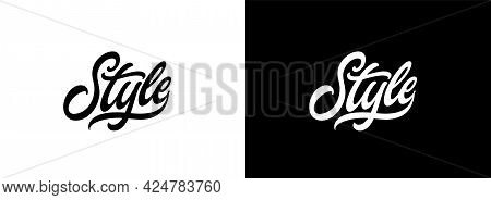 Word Style, Hand Lettering. Modern Calligraphic Lettering For Printing On Clothes. Style Text Design