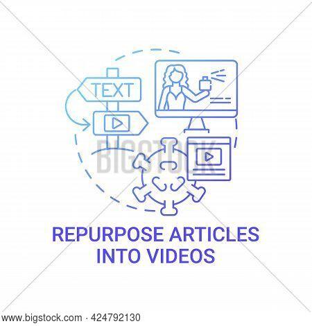Repurpose Articles Into Videos Concept Icon. Viral Content Abstract Idea Thin Line Illustration. Pro
