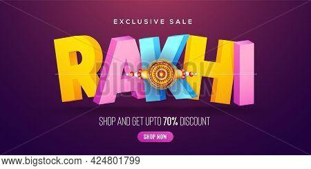 Creative Background With Decorated Rakhi And 3d Rakhi Text For Raksha Bandhan Sale  - Indian Festiva