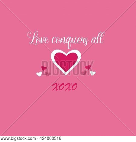 Valentine Panel Love Conquers All Outline Heart With Pink Background Pattern Design