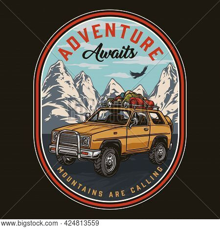 Adventure Time Vintage Colorful Print With Travel Suv Car With Camping Accessories On Mountains Back