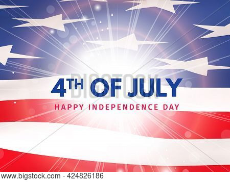 Independence Day, Fourth Of July Or July 4. Greeting Card With Usa Flag And Flash. Us National Holid