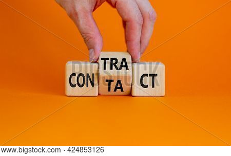 From Contact To Contract Symbol. Businessman Turns The Wooden Cube And Changes The Word 'contact' To
