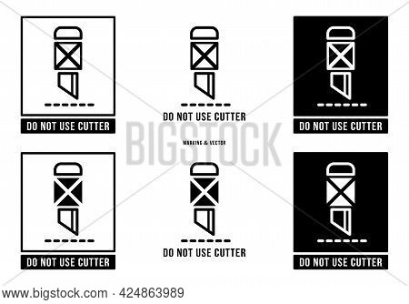 A Set Of Manipulation Symbols For Packaging Cargo Products And Goods. Marking - Do Not Use Cutter. V